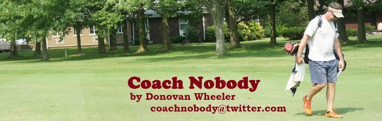 Coach Nobody